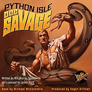 Doc Savage: Python Isle Audiobook