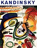 img - for Kandinsky: A Retrospective (Milwaukee Art Museum) book / textbook / text book