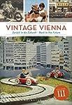 Vintage Vienna: Zur�ck in die Zukunft...