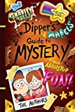 img - for Gravity Falls Dipper's and Mabel's Guide to Mystery and Nonstop Fun! (Guide to Life) book / textbook / text book