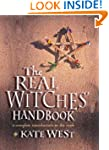 The Real Witches' Handbook: A Complet...