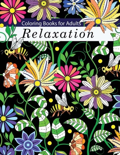 Coloring Books for Adults Relaxation: Flowers, Animals, and Garden Designs: A Stress Relief Coloring Book