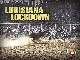 Louisiana Lockdown Season 1