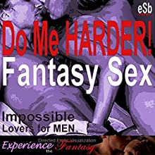 Do Me Harder! Audiobook by J Jezebel, Essemoh Teepee Narrated by J Jezebel