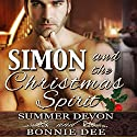 Simon and the Christmas Spirit Audiobook by Bonnie Dee, Summer Devon Narrated by Cornell Collins
