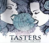 Reckless Till the End by Tasters (2013-02-04)