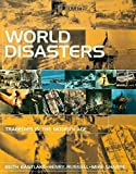 img - for World Disasters: Tragedies in the Modern Age book / textbook / text book