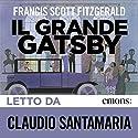 Il grande Gatsby Hörbuch von F. Scott Fitzgerald Gesprochen von: Claudio Santamaria