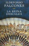 Image of La reina descalza (Novela Historica (grijalbo))