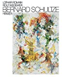Bernard Schultze (German Edition) (3777456403) by Romain, Lothar