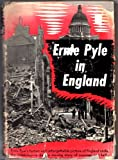 Ernie Pyle in England (1st Edition)