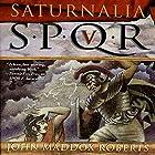 SPQR V: Saturnalia Hörbuch von John Maddox Roberts Gesprochen von: John Lee