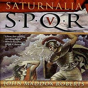 SPQR V: Saturnalia Audiobook