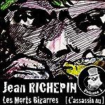 L'assassin nu (Les Morts Bizarres 1) | Jean Richepin
