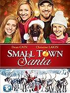 Small Town Santa by Joel Paul Reisig