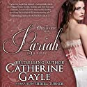 Pariah: The Old Maids' Club, Book 2 (       UNABRIDGED) by Catherine Gayle Narrated by Sherill Turner