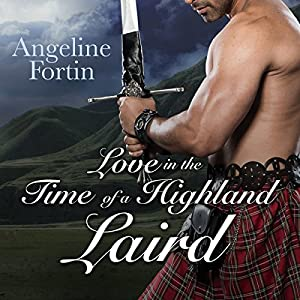 Love in the Time of a Highland Laird Audiobook