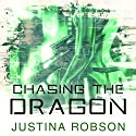 Chasing the Dragon: Quantum Gravity, Book 4 Audiobook by Justina Robson Narrated by Mel Hudson