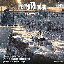 Der Faktor Rhodan (Perry Rhodan NEO 141) Hörbuch von Michael Marcus Thurner Gesprochen von: Hanno Dinger