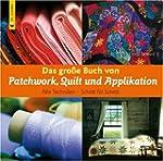 Das gro�e Buch von Patchwork, Quilt u...
