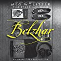 Belzhar (       UNABRIDGED) by Meg Wolitzer Narrated by Jorjeana Marie