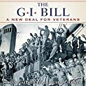 GI Bill: The New Deal for Veterans Audiobook by Glenn Altshuler Narrated by Michael McConnohie