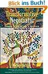 The Transformative Negotiator: Changi...