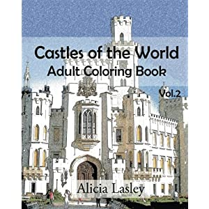 Castles of the World : Adult Coloring Book Vol.2: Castle Sketches For Coloring (Castle Coloring Book Series) (Volume 2)