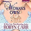 Woman's Own Audiobook by Robyn Carr Narrated by Amy McFadden