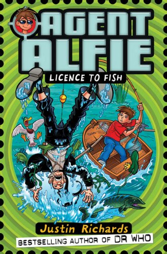 Licence to Fish (Agent Alfie)