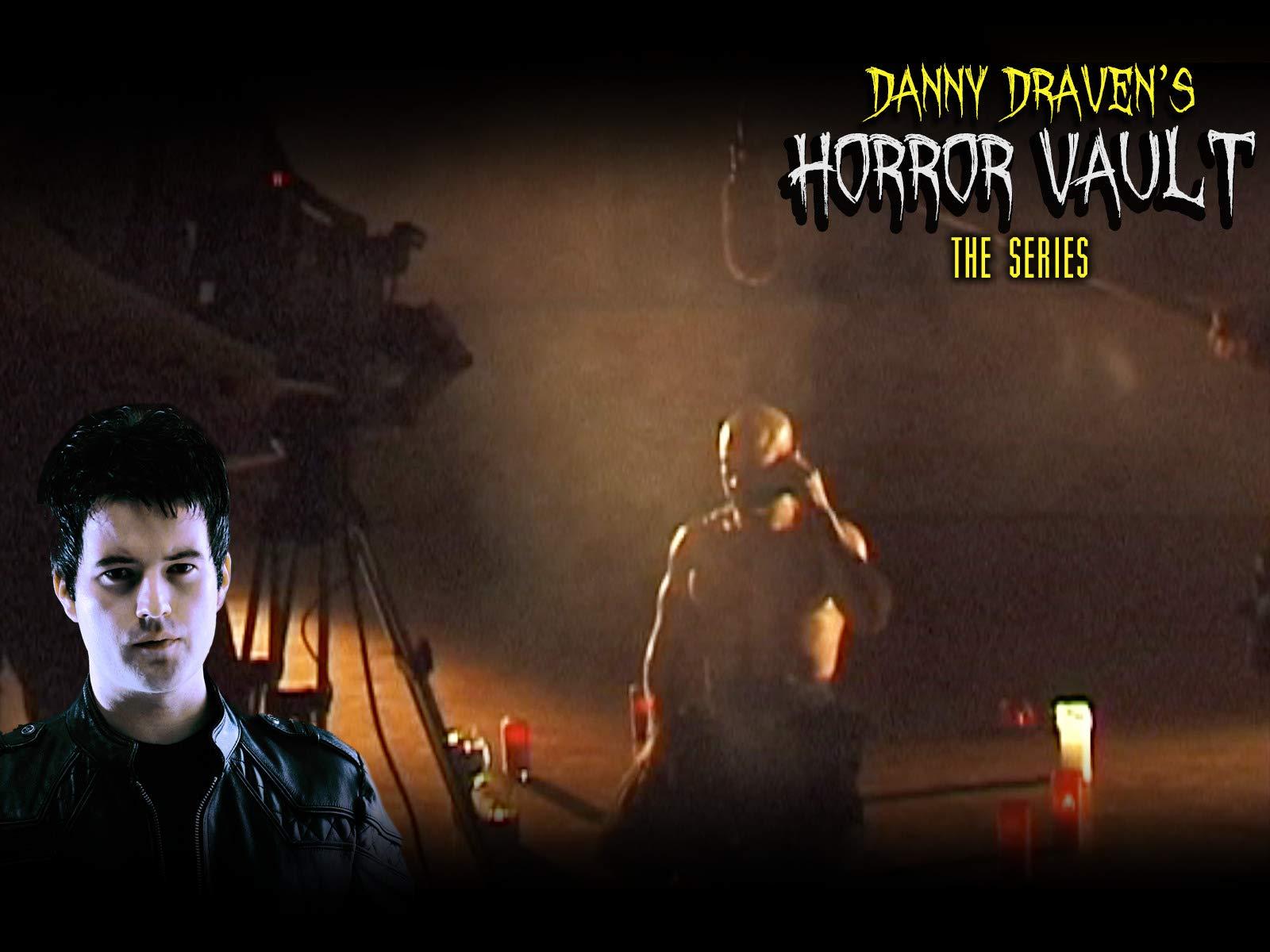Danny Draven's Horror Vault: The Series - Season 1