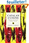 Catalan Cuisine: Europe's Last Great...
