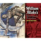 William Blake's Divine Comedy Illustrations: 102 Full-color Plates