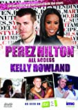 Perez Hilton - All Access - Kelly Rowland - As Seen on ITV2 [DVD]