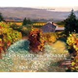 Postcard from Provence: Paintings by Julian Merrow-Smithby Julian Merrow-Smith