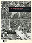Les Plans de Paris : Des origines (14...