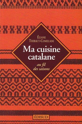 Ma cuisine catalane
