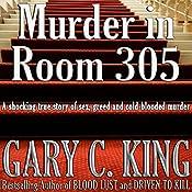 Murder in Room 305 | [Gary C. King]