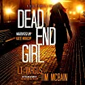 Dead End Girl: Violet Darger, Book 1 Audiobook by L.T. Vargus, Tim McBain Narrated by Kate Marcin