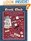 Collectors Encyclopedia of Creek Chub Lures and Collectibles