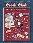 Collectors Encyclopedia of Creek Chub...
