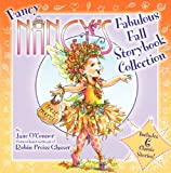 Fancy Nancys Fabulous Fall Storybook Collection