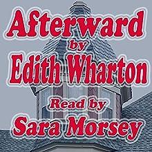 Afterward (       UNABRIDGED) by Edith Wharton Narrated by Sara Morsey