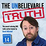The Unbelievable Truth: Series 14 | Jon Naismith,Graeme Garden