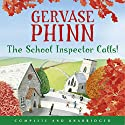 The School Inspector Calls! Audiobook by Gervase Phinn Narrated by Gervase Phinn