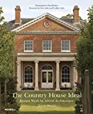 img - for The Country House Ideal: Recent Work by ADAM Architecture by Jeremy Musson (2015-09-24) book / textbook / text book
