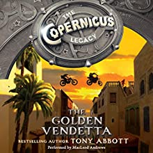 The Copernicus Legacy: The Golden Vendetta (       UNABRIDGED) by Tony Abbott Narrated by MacLeod Andrews