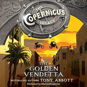 The Copernicus Legacy: The Golden Vendetta Audiobook