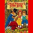 Uncle Wiggly's Story Book Audiobook by Howard R. Garis Narrated by A. C. Fellner