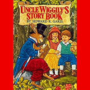 Uncle Wiggly's Story Book Hörbuch